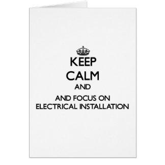 Mantenha a calma e o foco na instalação elétrica cartoes