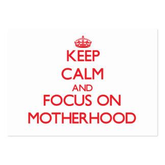 Mantenha a calma e o foco na maternidade