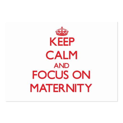 Mantenha a calma e o foco na maternidade cartões de visitas