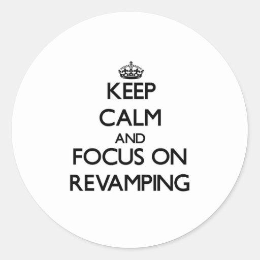 Mantenha a calma e o foco na melhora adesivo em formato redondo