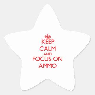 Mantenha a calma e o foco na MUNIÇÃO Adesivo Em Forma De Estrela
