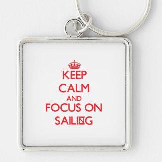 Mantenha a calma e o foco na navigação chaveiros