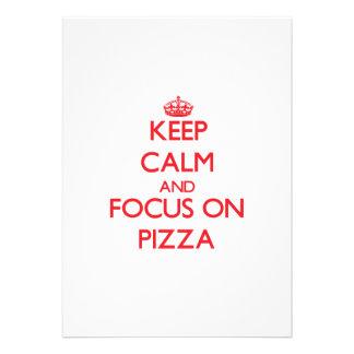 Mantenha a calma e o foco na pizza