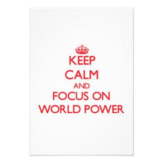 Mantenha a calma e o foco na potência mundial convite