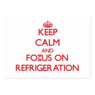 Mantenha a calma e o foco na refrigeração cartão de visita grande