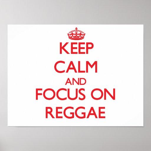 Mantenha a calma e o foco na reggae poster