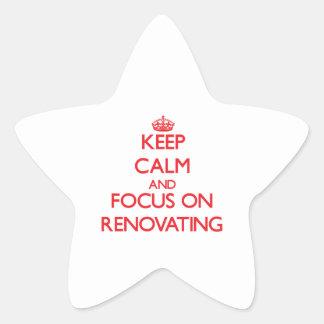 Mantenha a calma e o foco na renovação adesito estrela