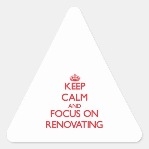 Mantenha a calma e o foco na renovação adesivos triângulo