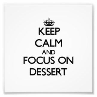 Mantenha a calma e o foco na sobremesa