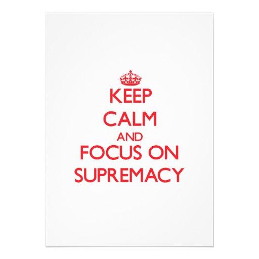 Mantenha a calma e o foco na supremacia convite personalizados
