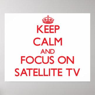 Mantenha a calma e o foco na televisão satélite