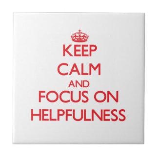 Mantenha a calma e o foco na utilidade
