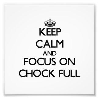 Mantenha a calma e o foco no Calço-Cheio Fotografia