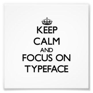 Mantenha a calma e o foco no carácter tipo