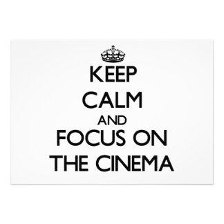 Mantenha a calma e o foco no cinema