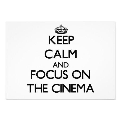 Mantenha a calma e o foco no cinema convites