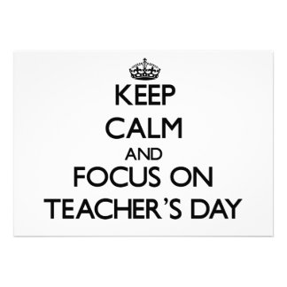 Mantenha a calma e o foco no dia dos professores