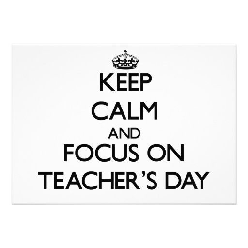 Mantenha a calma e o foco no dia dos professores convite