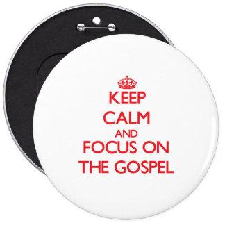 Mantenha a calma e o foco no evangelho boton