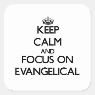 Mantenha a calma e o foco no EVANGELICAL Adesivo Quadrado