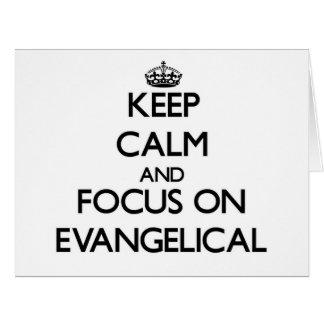 Mantenha a calma e o foco no EVANGELICAL Cartao