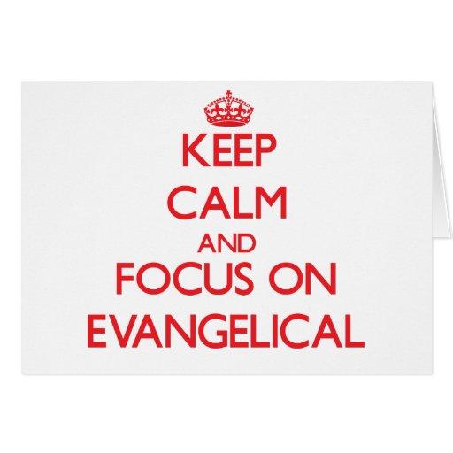 Mantenha a calma e o foco no EVANGELICAL Cartão