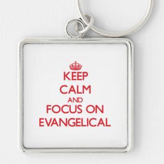 Mantenha a calma e o foco no EVANGELICAL Chaveiros