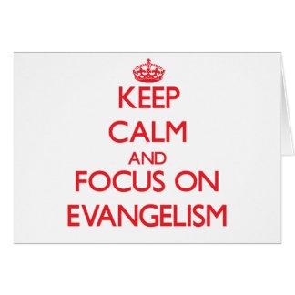 Mantenha a calma e o foco no EVANGELISMO Cartão Comemorativo