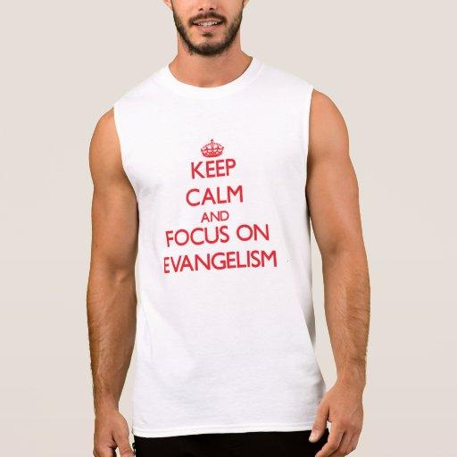 Mantenha a calma e o foco no EVANGELISMO Camisas Sem Mangas