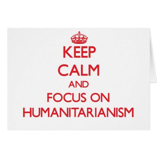 Mantenha a calma e o foco no Humanitarianism Cartao
