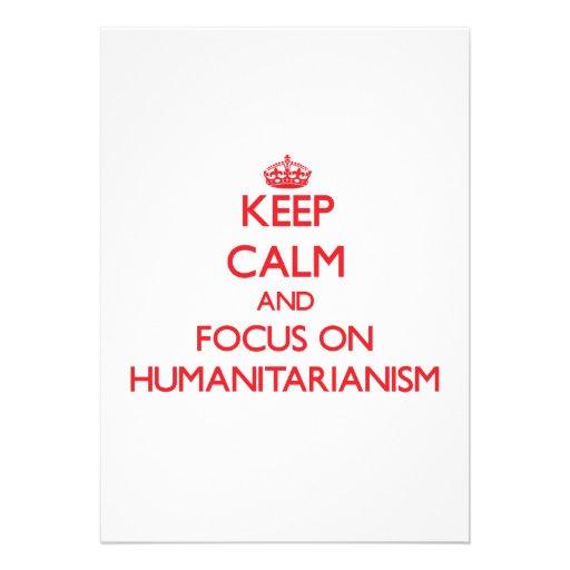 Mantenha a calma e o foco no Humanitarianism Convites Personalizados