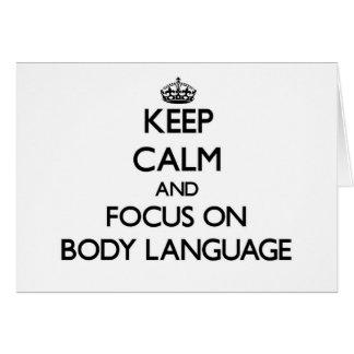 Mantenha a calma e o foco no linguagem corporal cartão