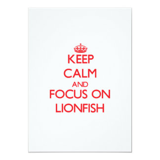Mantenha a calma e o foco no Lionfish Convite