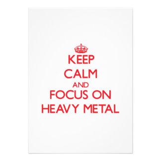 Mantenha a calma e o foco no metal pesado