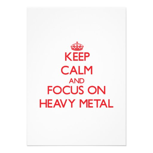 Mantenha a calma e o foco no metal pesado convite personalizados