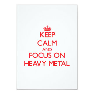 Mantenha a calma e o foco no metal pesado convite 12.7 x 17.78cm
