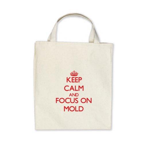 Mantenha a calma e o foco no molde bolsa para compra