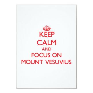 Mantenha a calma e o foco no Monte Vesúvio Convites
