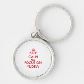 Mantenha a calma e o foco no oídio chaveiro