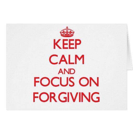 Mantenha a calma e o foco no perdão cartoes