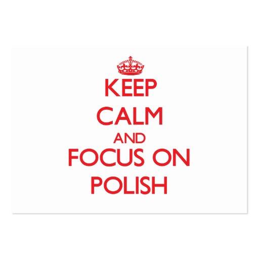 Mantenha a calma e o foco no polonês cartao de visita