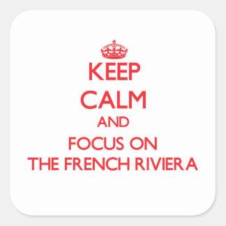 Mantenha a calma e o foco no Riviera francês Adesivo Quadrado