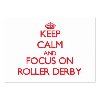 Mantenha a calma e o foco no rolo Derby Modelos Cartões De Visitas
