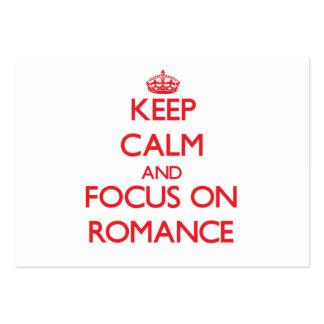 Mantenha a calma e o foco no romance
