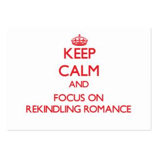 Mantenha a calma e o foco no romance reacender