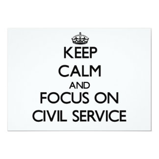 Mantenha a calma e o foco no serviço civil convites