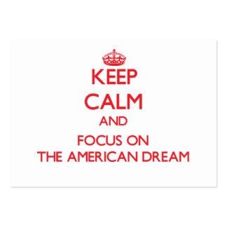 Mantenha a calma e o foco NO SONHO AMERICANO
