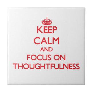 Mantenha a calma e o foco no Thoughtfulness Azulejo