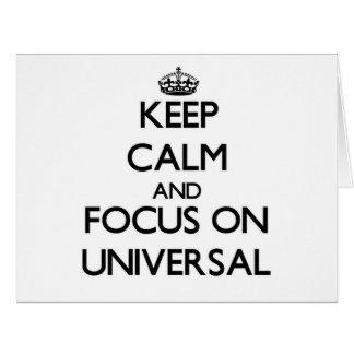 Mantenha a calma e o foco no universal