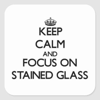 Mantenha a calma e o foco no vitral adesivo quadrado